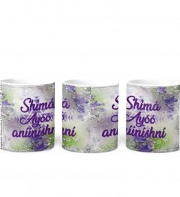 """Shima Ayoo aniinishni"" with Purple Flowers Background 11 Ounce White Coffee Mug"